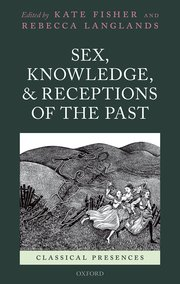 Cover for   Sex, Knowledge, and Receptions of the Past