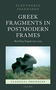 Cover for   Greek Fragments in Postmodern Frames