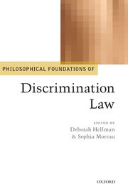 Cover for   Philosophical Foundations of Discrimination Law