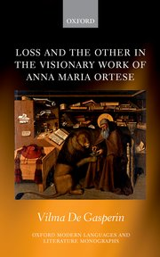 Cover for   Loss and the Other in the Visionary Work of Anna Maria Ortese