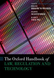 Cover for   The Oxford Handbook of Law, Regulation and Technology
