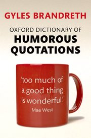 Cover for   Oxford Dictionary of Humorous Quotations