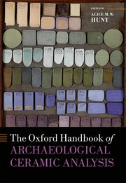Cover for   The Oxford Handbook of Archaeological Ceramic Analysis