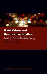 Cover for   Hate Crime and Restorative Justice