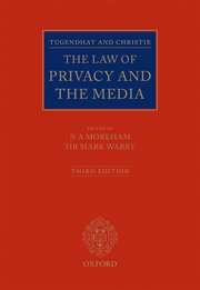 Cover for   Tugendhat and Christie: The Law of Privacy and The Media