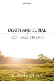 Cover for   Death and Burial in Iron Age Britain