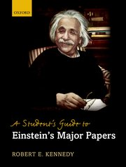 Cover for   A Students Guide to Einsteins Major Papers