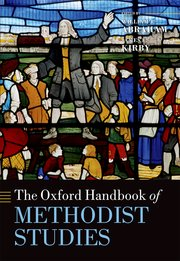 Cover for   The Oxford Handbook of Methodist Studies