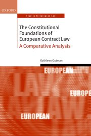 Cover for   The Constitutional Foundations of European Contract Law