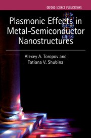 Cover for   Plasmonic Effects in Metal-Semiconductor Nanostructures