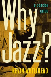 Cover for   Why Jazz?