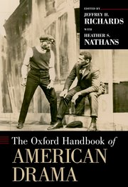 Cover for   The Oxford Handbook of American Drama