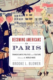 Cover for   Becoming Americans in Paris