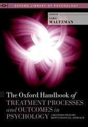 Cover for   The Oxford Handbook of Treatment Processes and Outcomes in Psychology