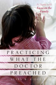 Cover for   Practicing What the Doctor Preached