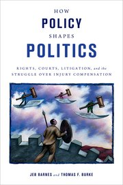 Cover for   How Policy Shapes Politics