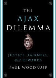 The Ajax Dilemma; Justice, Fairness and Rewards