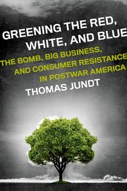 Cover for   Greening the Red, White, and Blue