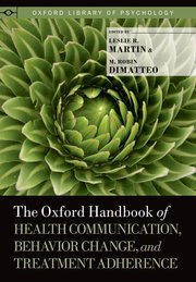 Cover for   The Oxford Handbook of Health Communication, Behavior Change, and Treatment Adherence