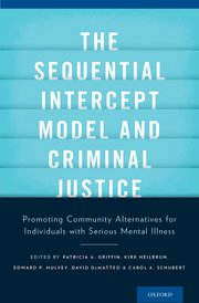 Cover for   The Sequential Intercept Model and Criminal Justice