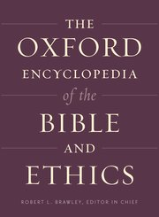 Cover for   The Oxford Encyclopedia of the Bible and Ethics