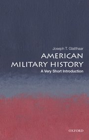 Cover for   American Military History: A Very Short Introduction
