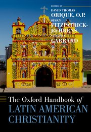 Cover for   The Oxford Handbook of Latin American Christianity