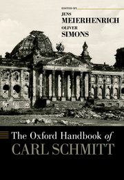 Cover for   The Oxford Handbook of Carl Schmitt