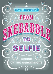 Cover for   From Skedaddle to Selfie