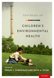 Cover for   Textbook of Childrens Environmental Health