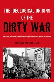 Cover for   The Ideological Origins of the Dirty War