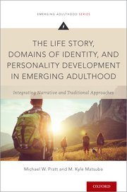 Cover for   The Life Story, Domains of Identity, and Personality Development in Emerging Adulthood