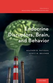Cover for   Endocrine Disruptors, Brain, and Behavior