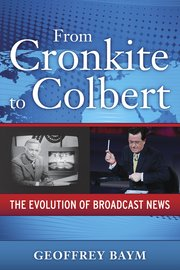Cover for   From Cronkite to Colbert