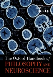 Cover for   The Oxford Handbook of Philosophy and Neuroscience