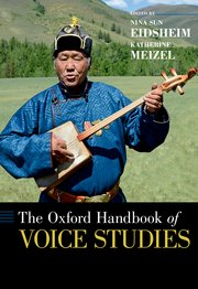 Cover for   The Oxford Handbook of Voice Studies