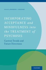 Cover for   Incorporating Acceptance and Mindfulness into the Treatment of Psychosis