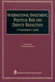 Cover for   International Investment, Political Risk, and Dispute Resolution