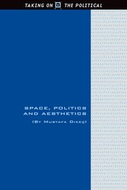 Cover for   Space, Politics and Aesthetics