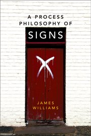 Cover for   A Process Philosophy of Signs