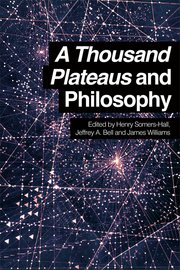 Cover for   A Thousand Plateaus and Philosophy