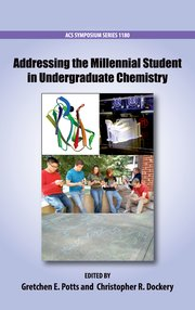 Cover for   Addressing the Millennial Student in Undergraduate Chemistry