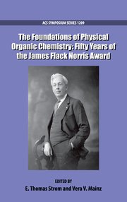 Cover for   The Foundations of Physical Organic Chemistry