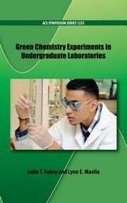 Cover for   Green Chemistry Experiments in Undergraduate Laboratories