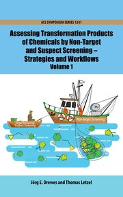 Cover for   Assessing Transformation Products of Chemicals by Non-Target and Suspect Screening