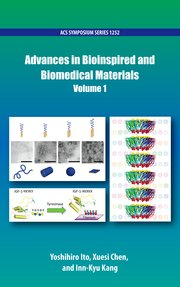 Cover for   Advances in Bioinspired and Biomedical Materials Volume 1