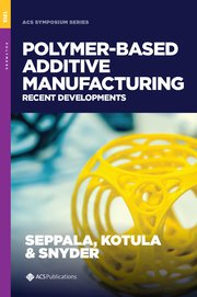 Cover for   Polymer-Based Additive Manufacturing