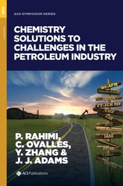 Cover for   Chemistry Solutions to Challenges in the Petroleum Industry