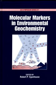 Cover for   Molecular Markers in Environmental Geochemistry
