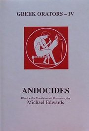 Cover for   Greek Orators IV: Andocides